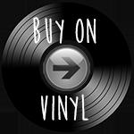 Buy on Vinyl